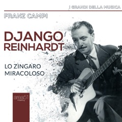 Django Reinhardt: Lo zingaro miracoloso