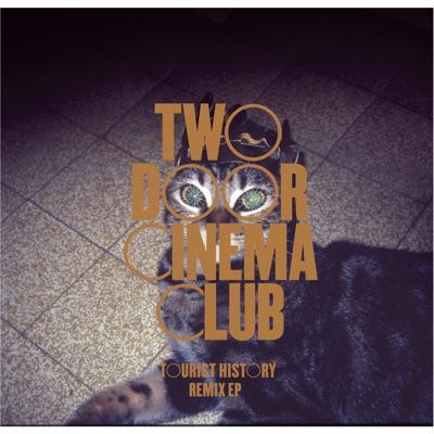 Tourist History Remixes - Two Door Cinema Club