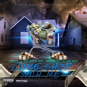 Come Shop With Me (feat. Money Man Bc) - Single Mp3 Download