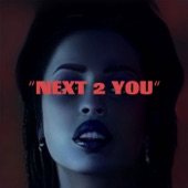Rochelle Jordan - NEXT 2 YOU