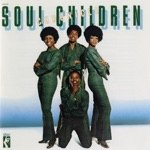 The Soul Children - The Sweeter He Is