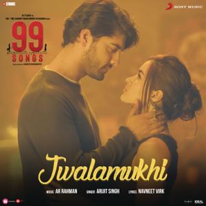 """A. R. Rahman & Arijit Singh - Jwalamukhi (From """"99 Songs"""")"""