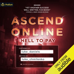 Hell to Pay: Ascend Online, Book 3 (Unabridged)