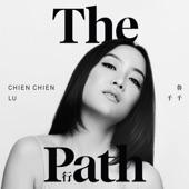 Chien Chien Lu - The Path