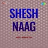 Man Ke Paas Aake From Shesh Naag Single
