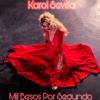 Karol Sevilla - Mil Besos Por Segundo artwork