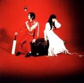 The White Stripes - You've Got Her in Your Pocket