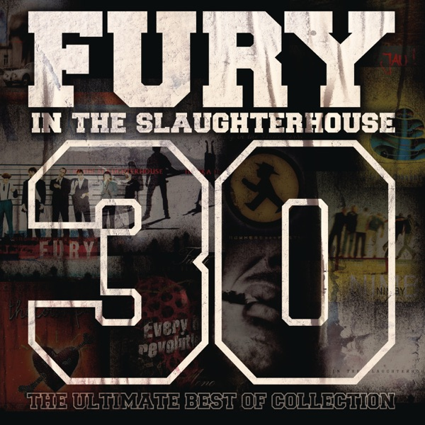 Fury In the Slaughterhouse mit Every Generation Got Its Own Disease