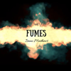 Isaac Mathews - Fumes  artwork