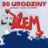 Dżem - 30 Urodziny (Live)