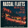 Back to Life (Live from Red Rocks) - Single, Rascal Flatts