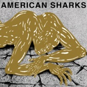 American Sharks - Alcohol