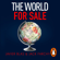Javier Blas & Jack Farchy - The World for Sale