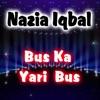 Bus Ka Yari Bus EP