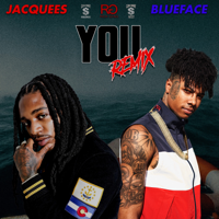 Jacquees - You (feat. Blueface) [Remix]