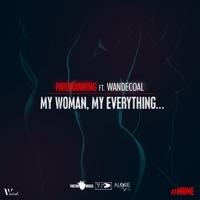 Patoranking - My Woman, My Everything (feat. Wandecoal) - Single