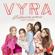VYRA ต๊ะต่อนยอน…Hurry Up! (feat. 楊芸晴) - VYRA