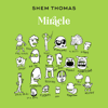 Shem Thomas - Miracle Grafik