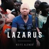 Lazarus - Ndife Alendo (feat. The Very Best)