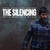 The Silencing (Original Motion Picture Soundtrack)