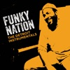 Funky Nation The Detroit Instrumentals