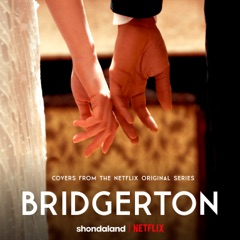 Bridgerton (Covers From the Netflix Original Series) - EP