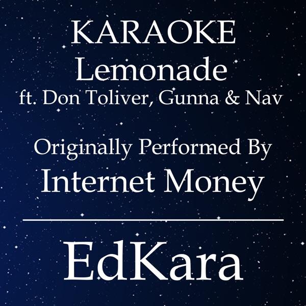 Internet Money Feat. Don Toliver & Gunna & Nav - Lemonade