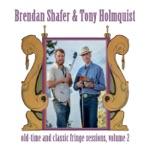 Brendan Shafer & Tony Holmquist - Casey Wind