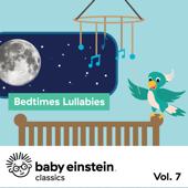 Bedtime Lullabies: Baby Einstein Classics, Vol. 7