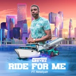 G-Eyez - Ride for Me (feat. Netaliyah)