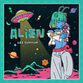 Download ALIEN - LEE SUHYUN Mp3 free