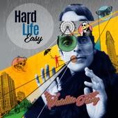 Satellite Party - Hard Life Easy