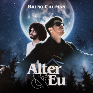 Bruno Caliman - Alter & Eu (Álbum Visual)