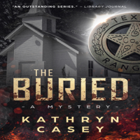 Kathryn Casey - The Buried: Sarah Armstrong Mysteries, Book 4 (Unabridged) artwork