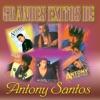 Grandes Exitos de Antony Santos