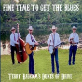 Terry Baucom's Dukes of Drive - What a Wonderful Day