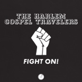 The Harlem Gospel Travelers - Fight On!