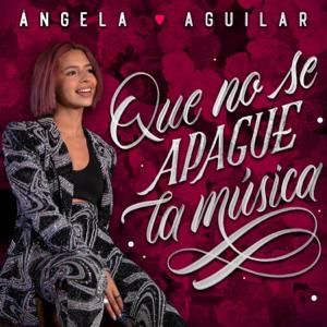 Ángela Aguilar - Que No Se Apague La Música
