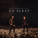 No Sleep (feat. Bonn) - Martin Garrix