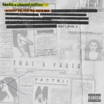 songs like Facts (feat. YG, Rich The Kid & BIA)