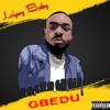 Gbedu - LipsyBaby