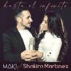 Maki - Hasta el infinito (feat. Shakira Martínez) portada