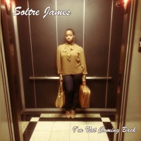 I'm Not Coming Back - Single by Soltre James on Apple Music