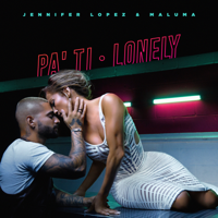 Pa' Ti + Lonely - Single