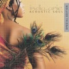 Acoustic Soul (Special Edition), India.Arie