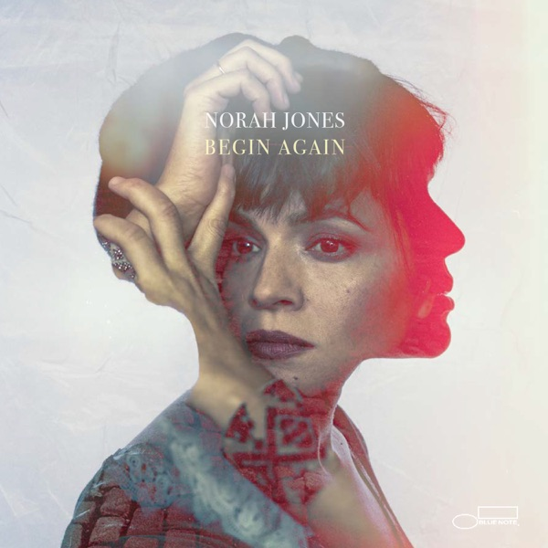 Norah Jones - Begin Again album wiki, reviews
