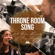 Throne Room Song (feat. May Angeles, Ryan Kennedy & The Emerging Sound) - People & Songs