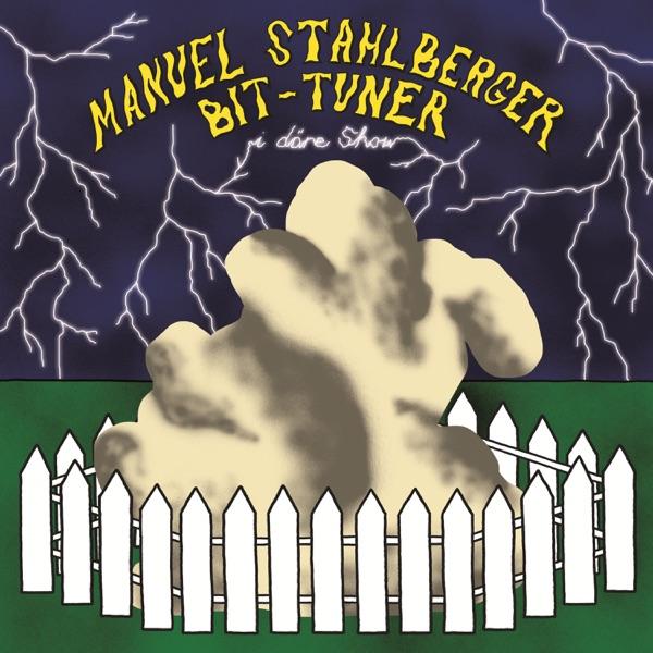 I däre Show (by Manuel Stahlberger & Bit Tuner)