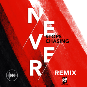 Rhema Youth Worship - Never Stops Chasing (Remix)