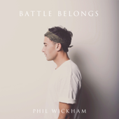 Battle Belongs - Phil Wickham Cover Art